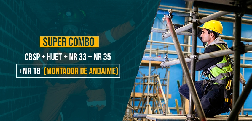 CBSP + HUET + NR 33 + NR 35 + NR 18 (MONTADOR DE ANDAIME)