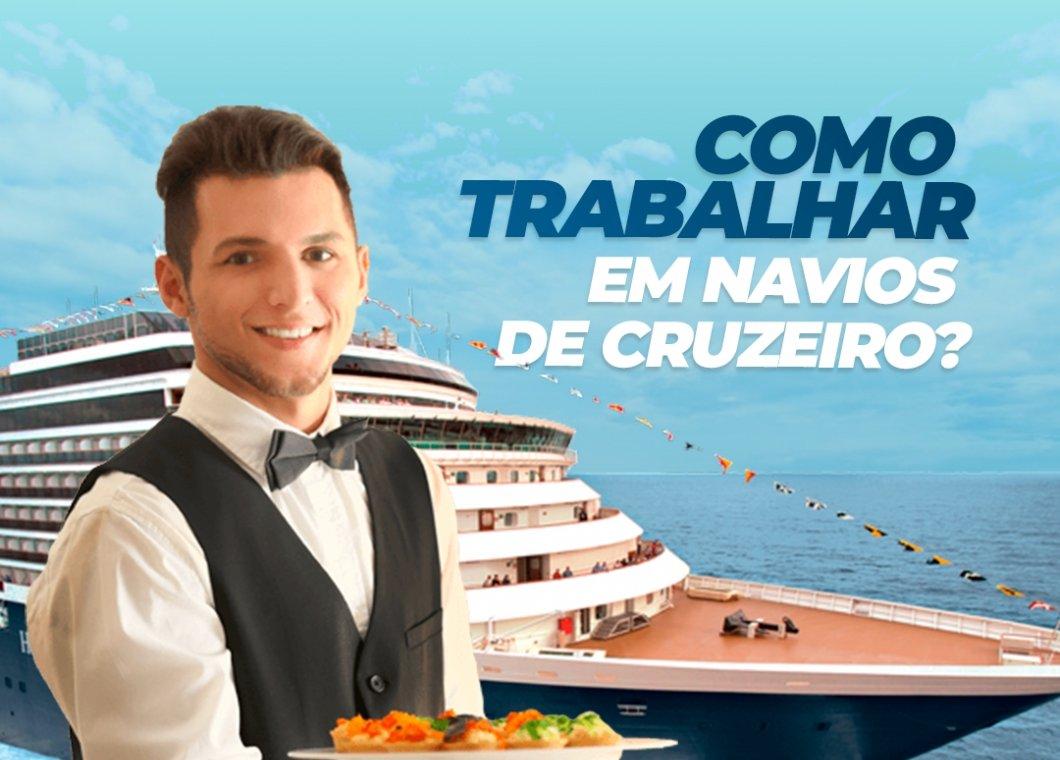 Como Trabalhar em Navios de Cruzeiro